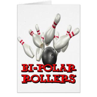 Bi-Polar Rollers Card