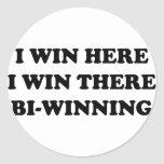 ¡BI-WINNING! ¡Gano aquí, yo gano allí! Pegatina Redonda
