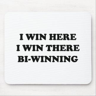 BI-WINNING! I Win Here, I Win There! Mouse Pad