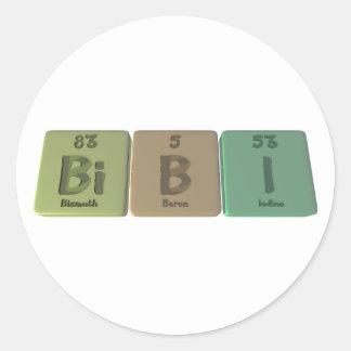 Bibi as Bismuth Boron Iodine Classic Round Sticker