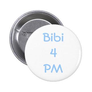 Bibi Netanyahu For Prime Minister of Israel Pinback Button