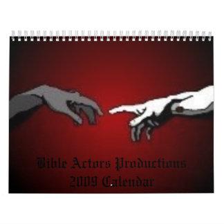Bible Actors Productions, 2009 Calendar