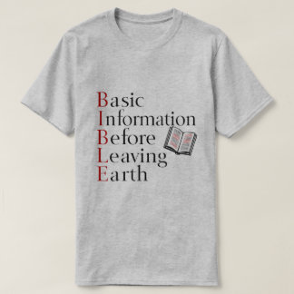 Bible | Basic Information Before Leaving Earth T-Shirt
