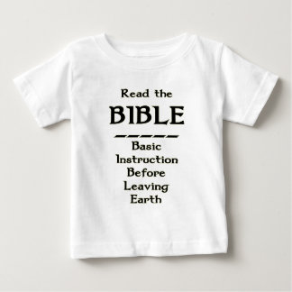 Bible - Basic Instruction Before Leaving Earth Baby T-Shirt