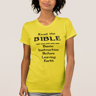 Bible - Basic Instruction Before Leaving Earth T-Shirt