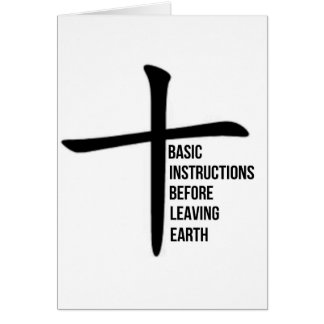 basic instructions before leaving earth bible