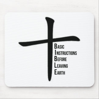 BIBLE: Basic Instructions Before Leaving Earth Mouse Pad
