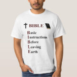 BIBLE - Basic Instructions Before Leaving Earth T-Shirt