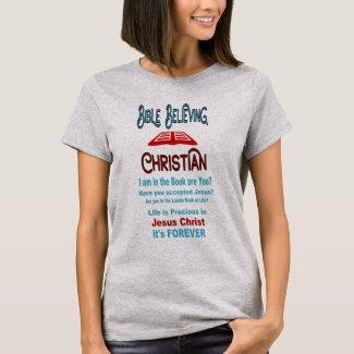 Bible Believing Christian T-Shirt