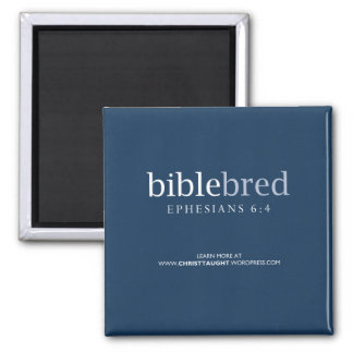 Bible Bred Magnet