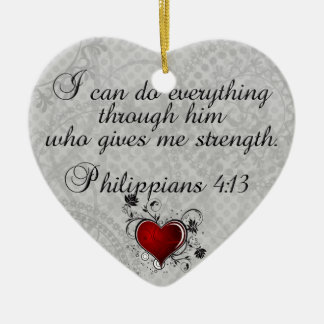 Bible Christian Verse Philippians 4:13 Ceramic Ornament