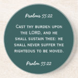 Bible passage Psalm 55:22 in white text. Coasters