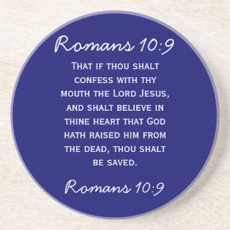 Bible passage Romans 10:9 in white text Drink Coasters