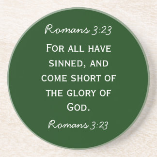 Bible passage Romans 3:23 in white text Drink Coaster