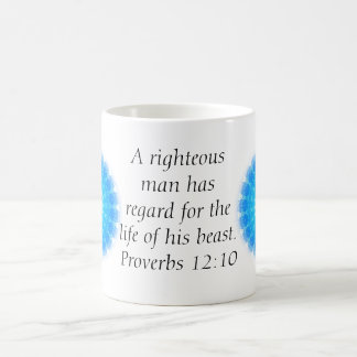 Bible quote  about Animal Cruelty Proverbs 12:10 Coffee Mug