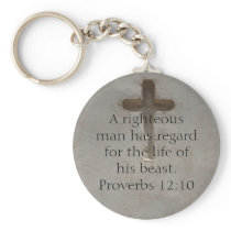 Bible quote  about Animal Cruelty Proverbs 12:10 Keychain
