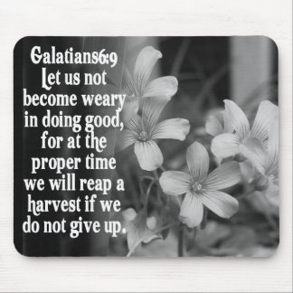 BIBLE SCRIPTURE GALATIANS 6:9 MOUSE PAD