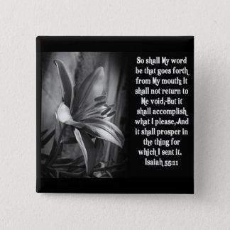 BIBLE SCRIPTURE ISAIAH 55:11 PINBACK BUTTON