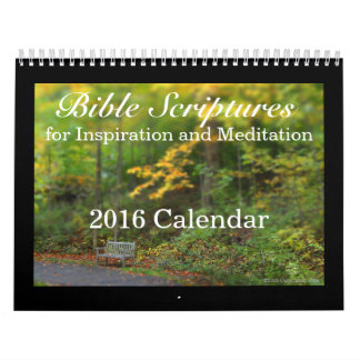Bible Scriptures, Inspiration and Meditation 2016 Calendar