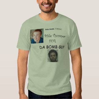 Bible Thumber Shirt
