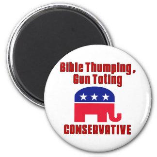 Bible Thumping, Gun Totin CONSERVATIVE 2 Inch Round Magnet