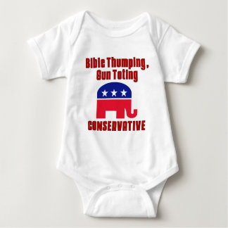 Bible Thumping, Gun Totin CONSERVATIVE Baby Bodysuit