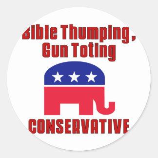 Bible Thumping, Gun Totin CONSERVATIVE Classic Round Sticker