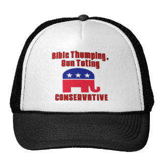 Bible Thumping, Gun Totin CONSERVATIVE Trucker Hat
