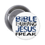 Bible Thumping Jesus Freak 2 Inch Round Button