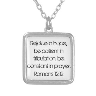 bible verse about hope Romans 12:12 Square Pendant Necklace
