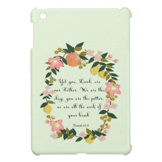 Bible Verse Art - Isaiah 64:8 iPad Mini Cases
