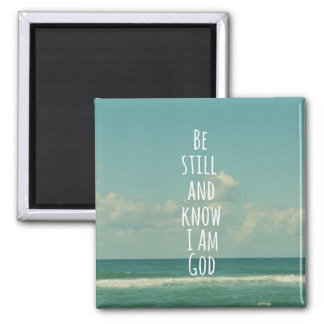 Bible Verse: Be Still and Know 2 Inch Square Magnet