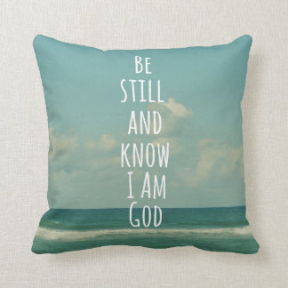 Bible Verse: Be Still and Know Pillow
