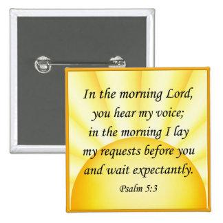 Bible verse button Psalm 5 3 Square