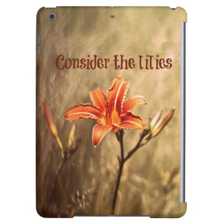 Bible Verse: Consider the Lilies iPad Air Covers