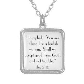Bible verse encouragement Job 2:10 Square Pendant Necklace