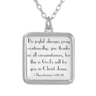 bible verse encouragements 1 Thessalonians 5:16-18 Silver Plated Necklace