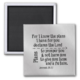 Bible Verse: For I know the Plans I have for you 2 Inch Square Magnet