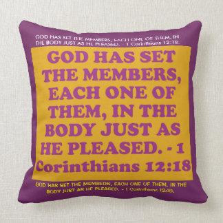 Bible verse from 1 Corinthians 12:18. Throw Pillow