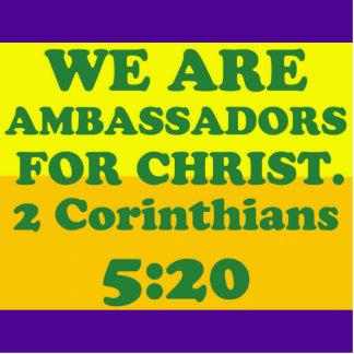 Bible verse from 2 Corinthians 5:20. Statuette