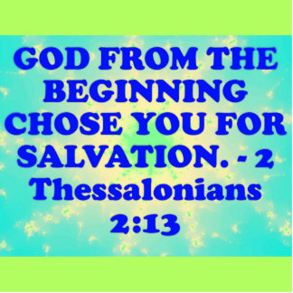 Bible verse from 2 Thessalonians 2:13. Cutout