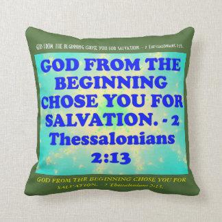 Bible verse from 2 Thessalonians 2:13. Throw Pillow