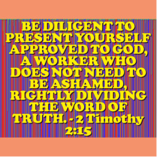 Bible verse from 2 Timothy 2:15. Cutout