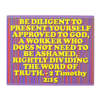 Bible verse from 2 Timothy 2:15. Metal Print