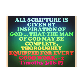 Bible verse from 2 Timothy 3:16-17. Canvas Print