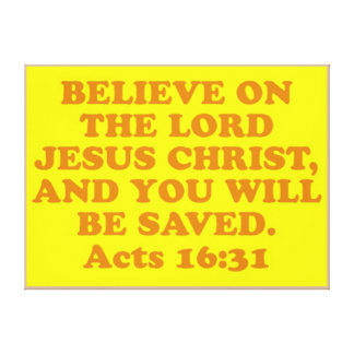 Bible verse from Acts 16:31. Canvas Print