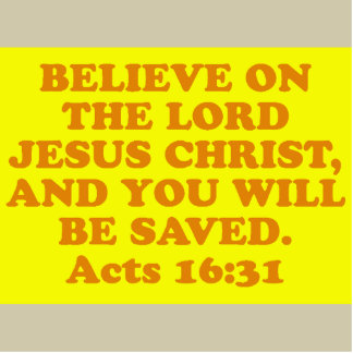 Bible verse from Acts 16:31. Cutout