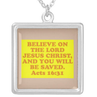 Bible verse from Acts 16:31. Silver Plated Necklace