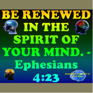 Bible verse from Ephesians 4:23. Cutout