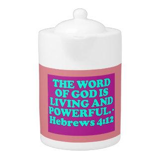 Bible verse from Hebrews 4:12. Teapot